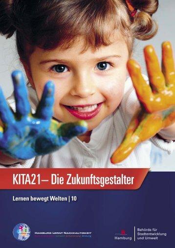 "Modellprojekts ""KITA21 – Die Zukunftsgestalter"""