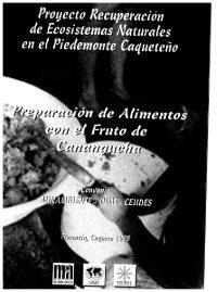 Preparación de alimentos con el fruto de Canangucha - ITTO