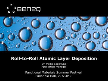 Roll-to-Roll Atomic Layer Deposition - Tekes