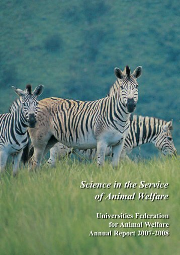 Science in the Service of Animal Welfare - Universities Federation ...
