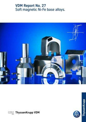 VDM Report No. 27 Soft magnetic Ni-Fe base alloys.