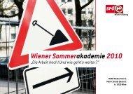"""Wiener Sommerakademie 2010 """"Die Arbeit hoch ... - Wiener Bildung"""