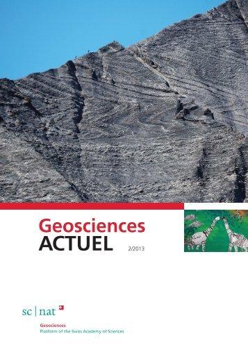 Geoscience ACTUEL 2/2013 - Platform Geosciences | Swiss Academy of ...