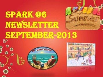 Spark @6 Newsletter September-2013 - JSS Private School
