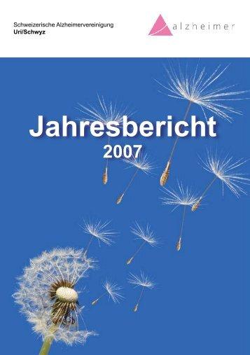 Jahresbericht 2007 - Schweizerische Alzheimervereinigung Uri ...