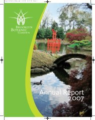 Annual Report 2007 - Brooklyn Botanic Garden