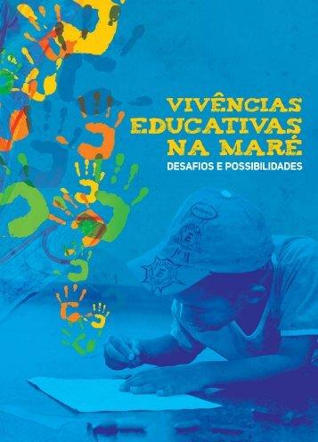 Vivências Educativas na Maré :: Desafios e possibilidades