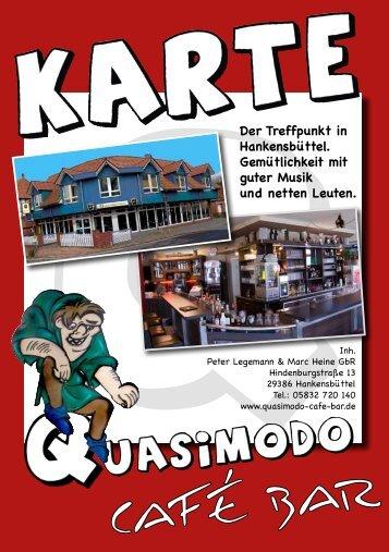Der Treffpunkt in Hankensbüttel. Gemütlichkeit mit guter Musik und ...