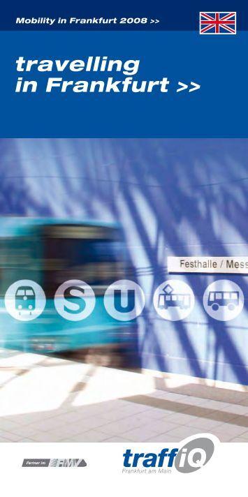 travelling in Frankfurt - traffiQ - das Mobilitätsportal für Frankfurt am ...