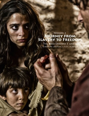 JOURNEY FROM SLAVERY TO FREEDOM - Outreach