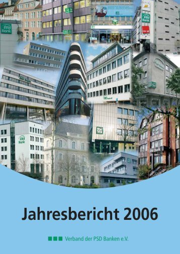 Jahresbericht 2006 - PSD Bank