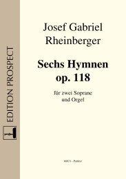 Josef Gabriel Rheinberger Sechs Hymnen op. 118 - prospect Studio ...