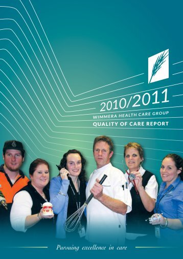 Quality of Care Report 2010 - 2011 - Wimmera Health Care Group