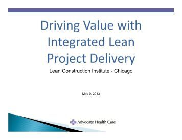 the lean project delivery system an Dean kashiwagi - best value system whea conference '2002 hire contractor based on risk assessment and ability to do job and not on price budget and timeline is communicated to contractors integrated lean project delivery.