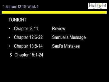 TONIGHT • Chapter 8-11 Review • Chapter 12:6-22 Samuel's ...