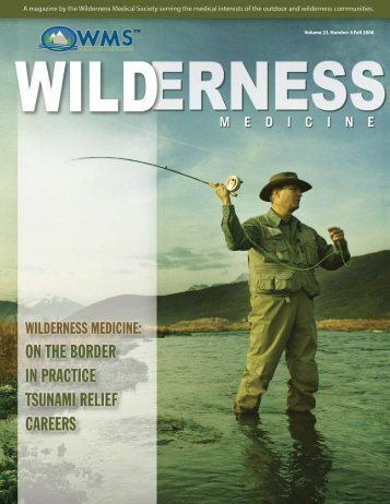 Volume 23, Number 4 Fall 2006 - Wilderness Medical Society