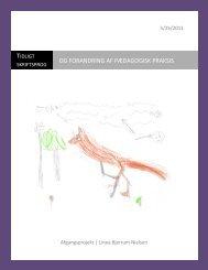 Tidligt skriftsprog og forandring af pædagogisk praksis - Viden om ...