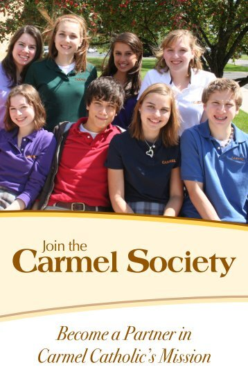 Carmel SoCiety memberS - Carmel Catholic High School