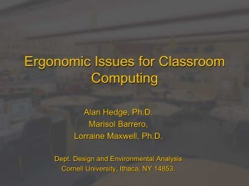 Ergonomic Issues for Classroom Computing - Cornell University ...
