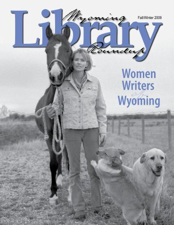 Wyoming Women Writers - the Wyoming State Library