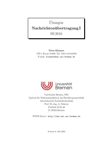 ¨Ubungen Nachrichtenübertragung I SS 2010 - Universität Bremen