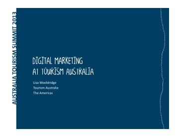 Digital Marketing at Tourism Australia at Tourism Australia