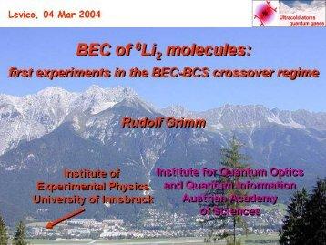 Bose-Einstein Condensation of Li-6 Molecules - BEC