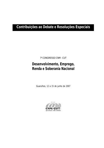 Contribuições ao Debate e Resoluções Especiais ... - CNM/CUT