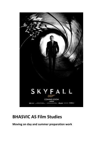 Film Studies AS Skyfall moving on day materials - BHASVIC