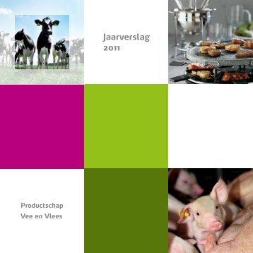 Jaarverslag 2011 - Productschappen Vee, Vlees en Eieren