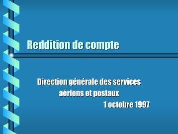 Reddition de compte à la Direction générale des services aériens et ...