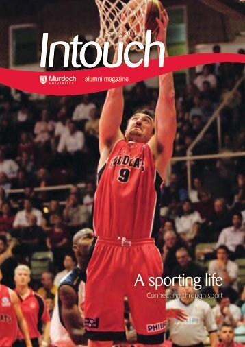 Download In Touch Spring 2011 here (pdf 2mb) - Alumni - Murdoch ...