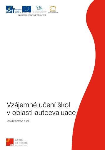 Vzájemné učení škol v oblasti autoevaluace - Národní ústav ...