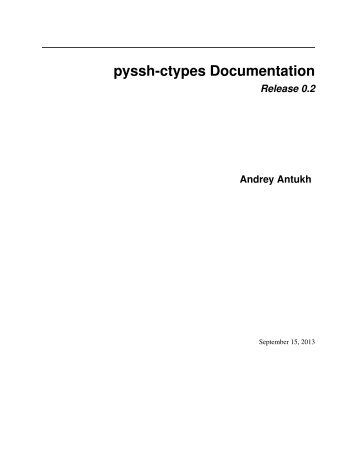 pyssh Documentation Release 0.1 Andrey Antukh - Read the Docs