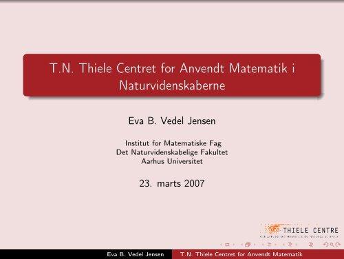 T.N. Thiele Centret for Anvendt Matematik i Naturvidenskaberne