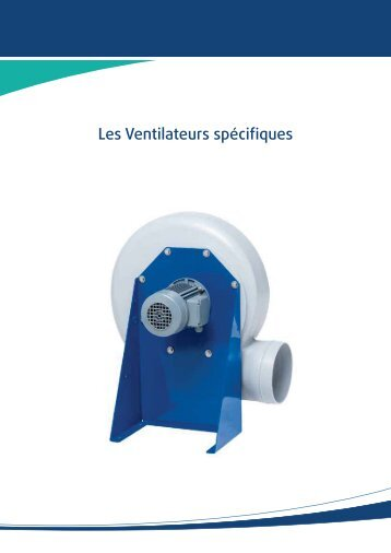 Les Ventilateurs spécifiques - Systemair