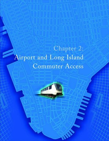 Chapter 2: Airport And Long Island Commuter Access - Lower ...