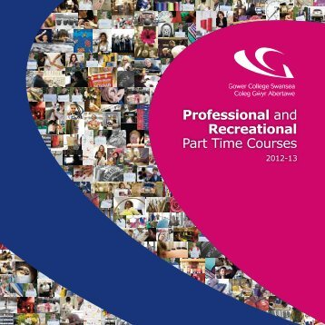 Professional and Recreational Part Time Courses - Gower College ...