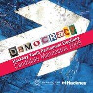 Candidate Manifestos 2008 - Young Hackney