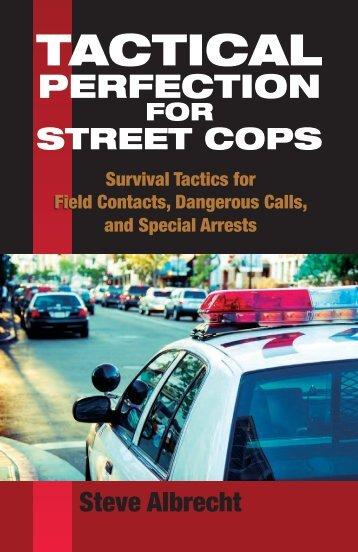 Tactical Perfection for Street Cops: Survival Tactics ... - Paladin Press