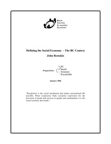 Defining the Social Economy - The BC Context John Restakis