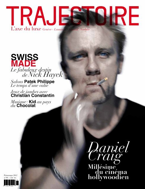 Swiss made - Trajectoire Magazine