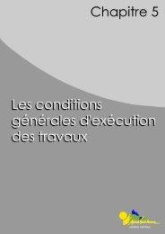 5. Les conditions générales d'exécution des travaux