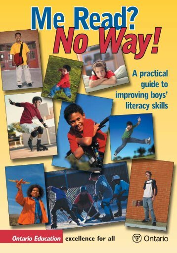Me Read? No, Way! A pratical guide to improving boys' literacy skills