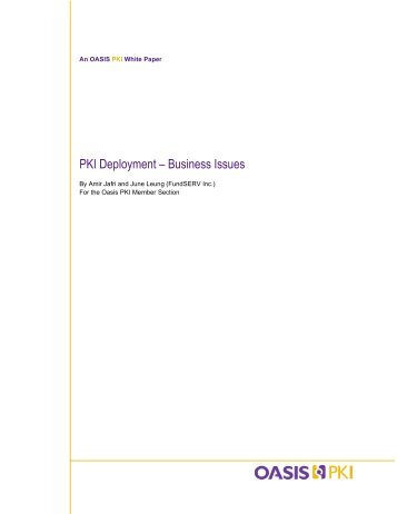 PKI Deployment – Business Issues - oasis pki
