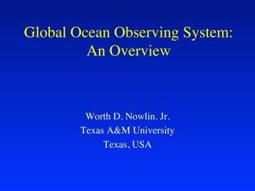 Worth Nowlin - Gulf of Mexico Coastal Ocean Observing System ...