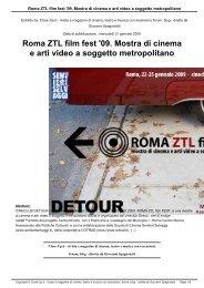 Roma ZTL film fest '09. Mostra di cinema e arti video a ... - Close-Up.it