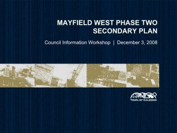 mayfield west phase two secondary plan - Town of Caledon