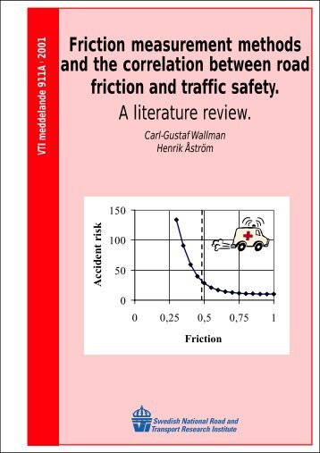 Friction measurement methods and the correlation between road - VTI