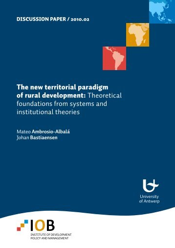 The new territorial paradigm of rural development: Theoretical ...